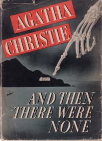 And Then There Were None - Image Courtesy - Wikipedia http://en.wikipedia.org/wiki/And_Then_There_Were_None