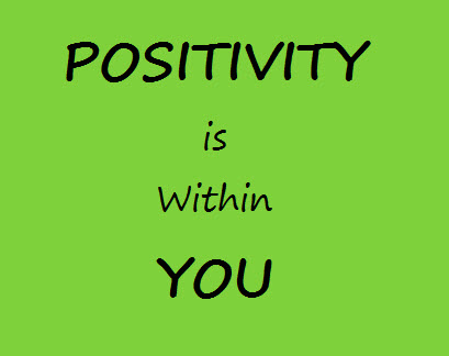 Positivity is Within You